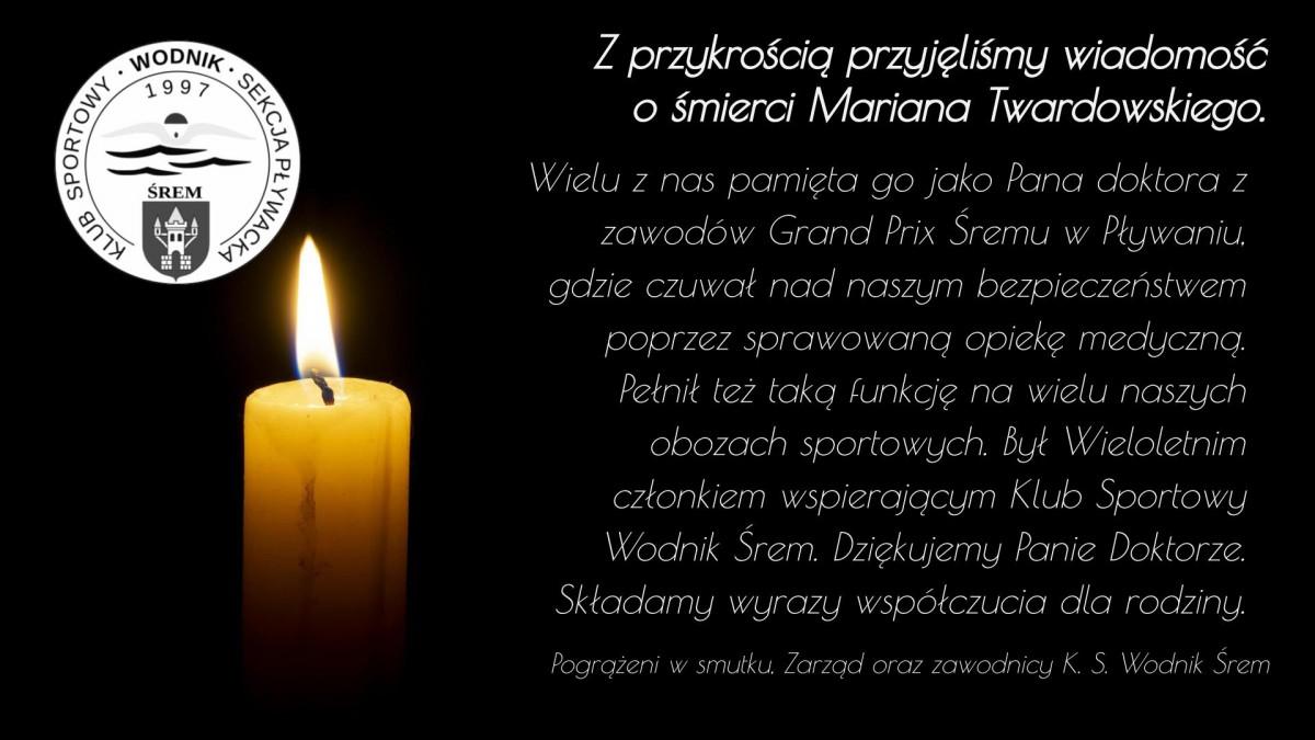 Z przykrością przyjęliśmy wiadomość o śmierci Mariana Twardowskiego